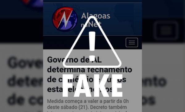 É falso que Governo de Alagoas publicará novo decreto emergencial neste sábado