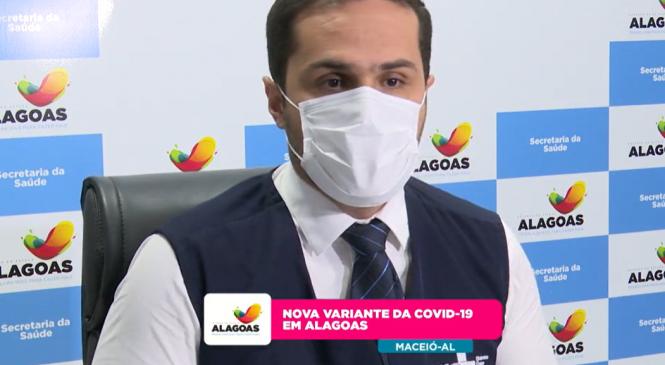Não há motivo para pânico com nova variante em Alagoas, diz Ayres
