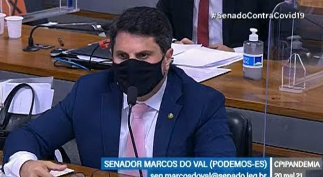 """Na CPI, Marcos do Val defende cloroquina e """"agradece"""" Pazuello por sua gestão (de 264 mil mortos)"""
