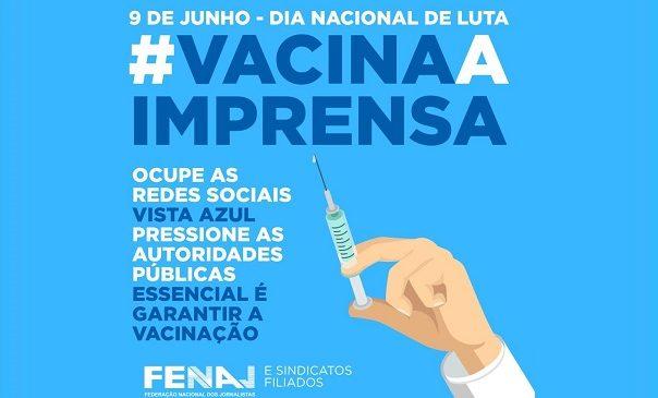 Dia nacional de luta: jornalistas se mobilizam pela imunização