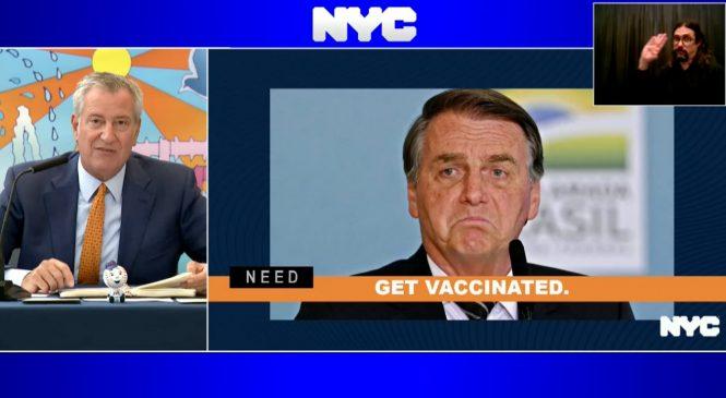 """Prefeito de NY dá recado para Bolsonaro: """"se não quer se vacinar, nem venha"""""""